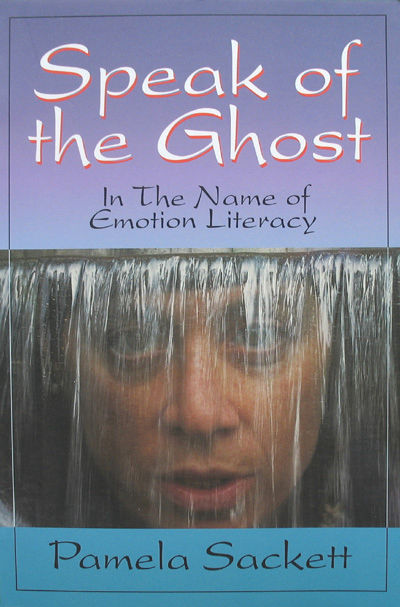 Speak of the Ghost by Pamela Sackett